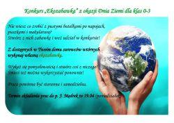 Czytaj więcej: Konkursy dla klas 0-3 na Dzień Ziemi